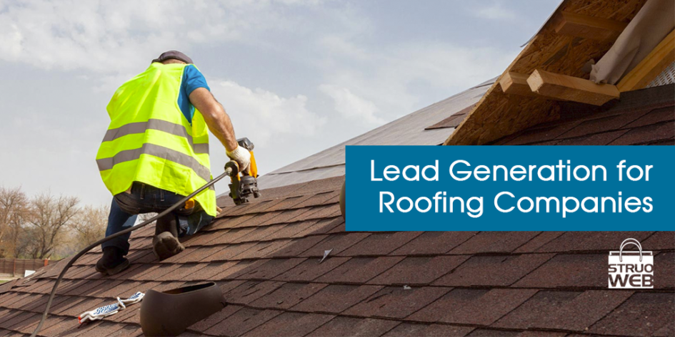Lead Generation for Roofing Companies